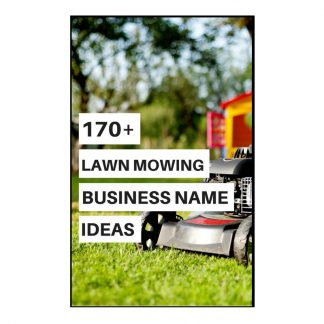 170 Lawn Mowing Business Name Ideas Kate Shelby
