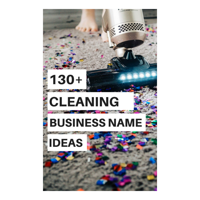 130+ Cleaning Business Name Ideas